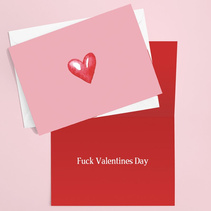 Fuck Valentines Day Card